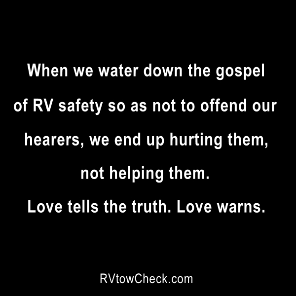 rv safety love truth warns